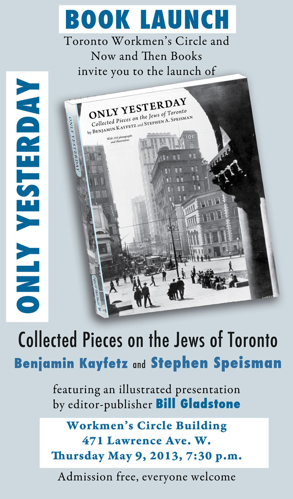 Only Yesterday: Collected Pieces on the Jews of Toronto